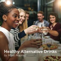 Healthy Alternative Drinks