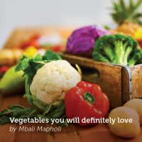 Vegetables you will definitely love
